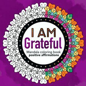 iam grateful mandala coloring book positive affirmations